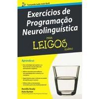 Exercicios De Programacao Neurolinguistica Para Leigos
