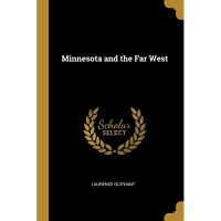 Minnesota and the Far West