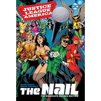 JLA The Nail Another Nail Deluxe Edition HC