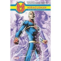 Miracleman, volume 1 - a dream of flying