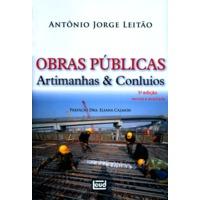 Obras Públicas Artimanhas & Conluios 5ª Edição 2014