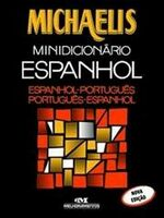 Michaelis - Minidicionário Espanhol - Espanhol-português V.v. - Nova Ed.