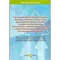 Para um redesenho da Geografia Econômica Planetária e da História — América Latina: quarto maio