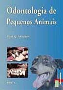 Odontologia de Pequenos Animais