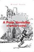 A peste vermelha e outros contos
