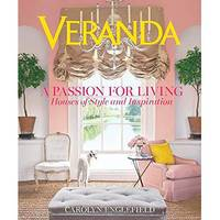 Veranda - A Passion For Living - Houses of Style and Inspiration