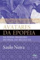 Avatares da epopeia na poesia brasileira do final