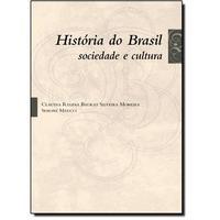 História do Brasil: Sociedade e Cultura
