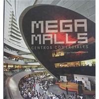 Mega Malls:Centros Comerciales