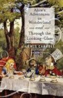 Alice´S Adventures In Wonderland And Through The Looking-Glass - Lewis Carroll 2010