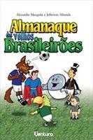 ALMANAQUE DOS VELHOS BRASILEIROES