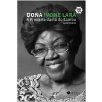 Dona Ivone Lara - A Primeira-dama do Samba