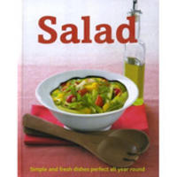 Salad:Simple and Fresh Dishes Perfect All Year Round