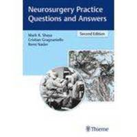 Neurosurgery Practice Questions And Answers - Second Edition - Thieme Medical Publishers