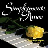 Diversos -Simplesmente Amor - Carlinhos Mafasoli