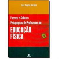 Fazeres e Saberes Pedagógicos de Professores de Educação Física
