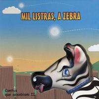 Mil Listras, a Zebra