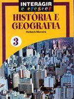 Interagir e Crescer - História e Geografia - 3ª Série - Ensino Fundamental