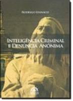 Inteligência Criminal e Denúncia Anônima