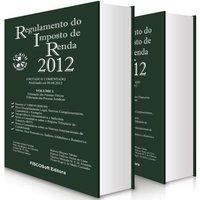 Regulamento do Imposto de Renda 2012 - 15ª Ed. - Acompanha CD-ROM
