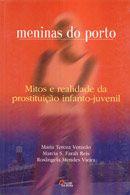 Meninas do Porto: Mitos e Realidades da Prostituiç