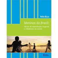 Meninos do Brasil - Ideias de Reprodução, Eugenia e Cidadania na Escola