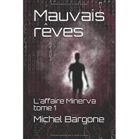 Mauvais Rêves: L'Affaire Minerva