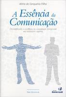 A Essência da Comunicação - Série Qualifica