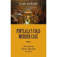 Pintlala's Cold Murder Case: The Death of Thomas Meredith in 1812