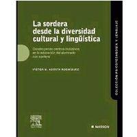 La Sordera Desde La Diversidad Cultural y Linguistica
