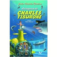 A Vingança De Charles Tiburone 1ª Edição