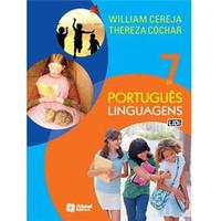 Português Linguagens - 7º Ano / 6ª Série do Ensino Fundamental - William Roberto Cereja e Thereza Cochar Magalhães