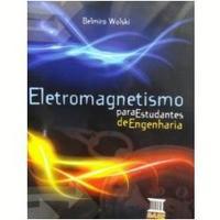 Eletromagnetismo Para Estudantes De Enge