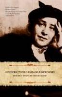 O Futuro Entre o Passado e o Presente Anais Do V Encontro Hannah Arendt