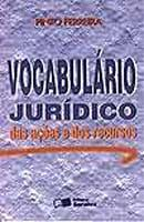 Vocabulario Juridico das Acoes e dos Recursos