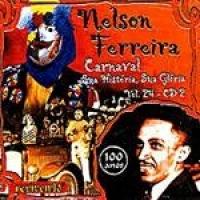 CD Nelson Ferreira - Carnaval: Sua História, Sua Glória  (Vol. 24)