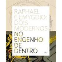 Raphael e Emygdio