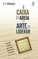 A Caixa de Areia e a Arte de Liderar - 2012