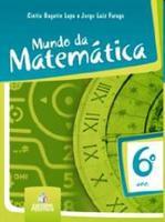 Mundo da Matemática -Ensino Fundamental 2 - 6 Ano