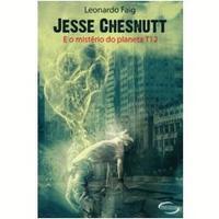 Jesse Chesnutt, E o Mistério do Planeta T12