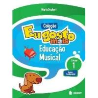 Eu Gosto Mais - Educação Musical