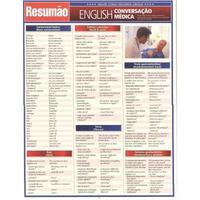 Resumão - English Conversação Médica - Joseph Rosado M. D. - Estudo de Idiomas