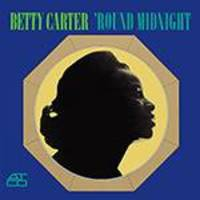 CD - Betty Carter: 'Round Midnight