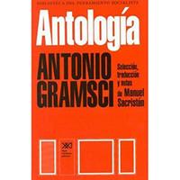 Antología Antonio Gramsci