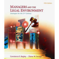 Managers and the Legal Environment:Strategies for the 21st Century