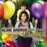 CD Aline Barros - Bom é Ser Criança