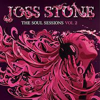 Joss Stone - The Soul Sessions - Volume 2
