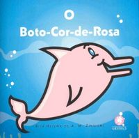 Boto Cor de Rosa