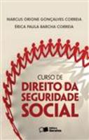 Curso de Direito da Seguridade Social (2012 - Edição 6)