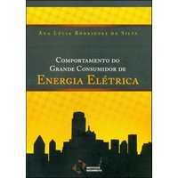 Comportamento do Grande Consumidor de Energia Elétrica